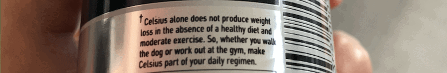 Note on the bottom of Celsius energy drink can.