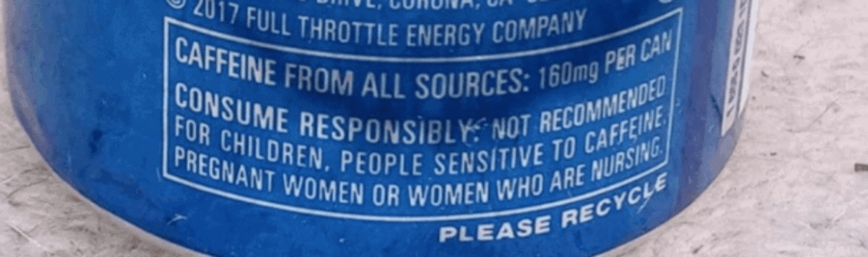 The caffeine warning at the back of a can of Full Throttle.